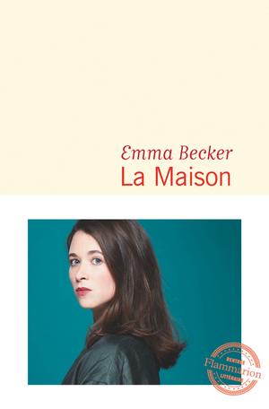 Couverture du roman de Emma BECKER - La Maison